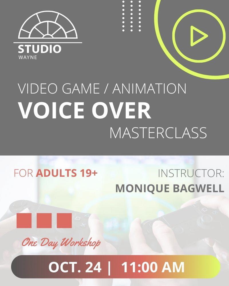 Studio Wayne (Class) - Video Game/Animation VO Masterclass* (Adults 19+)