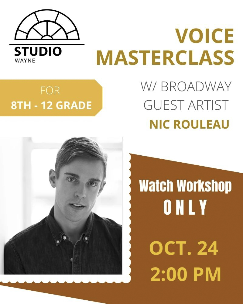 Studio Wayne (Class) - Voice Masterclass w/ Broadway Guest Artist (8th-12th Grade) AUDIT
