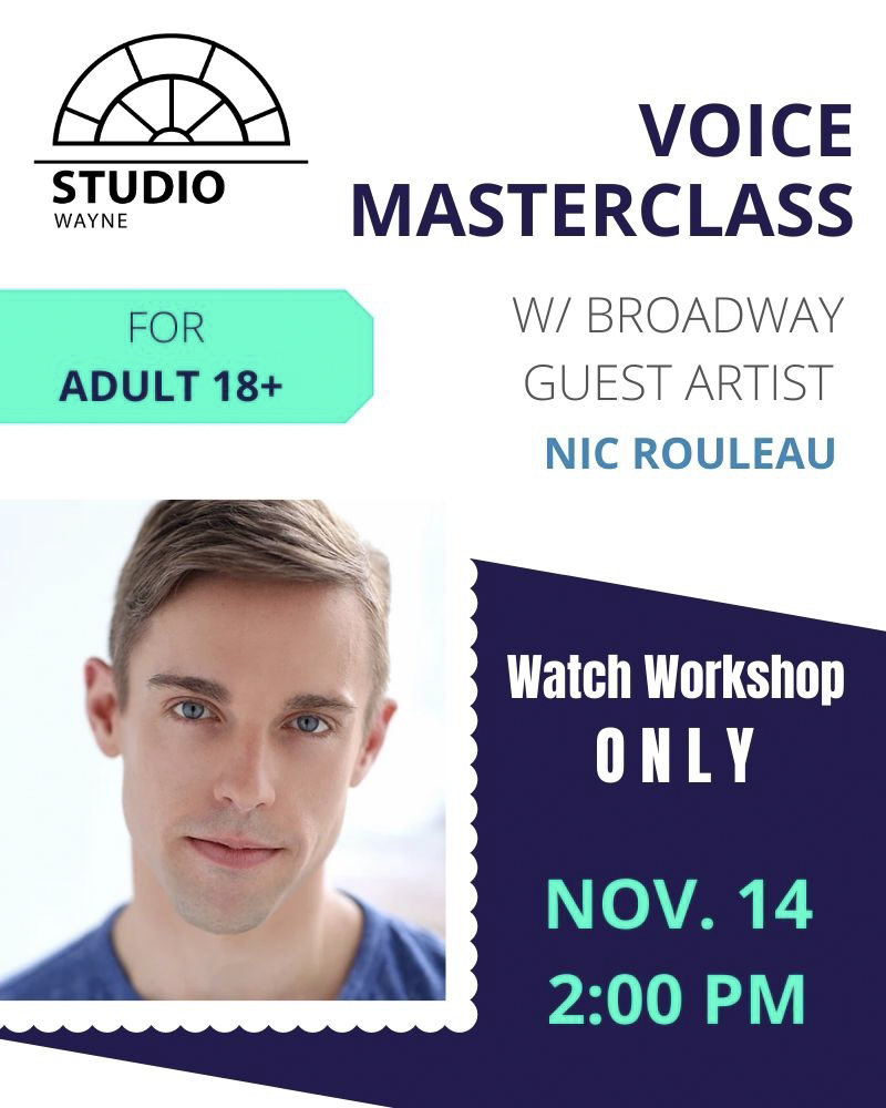Studio Wayne (Class) - Studio Wayne: Voice Masterclass w/ Broadway Guest Artist (Adult 18+) AUDIT