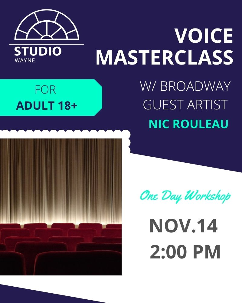 Studio Wayne (Class) - Voice Masterclass w/ Broadway Guest Artist (Adult 18+)