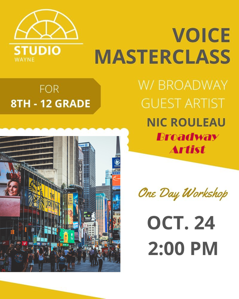 Studio Wayne (Class) - Voice Masterclass w/ Broadway Guest Artist (8th-12th Grade)
