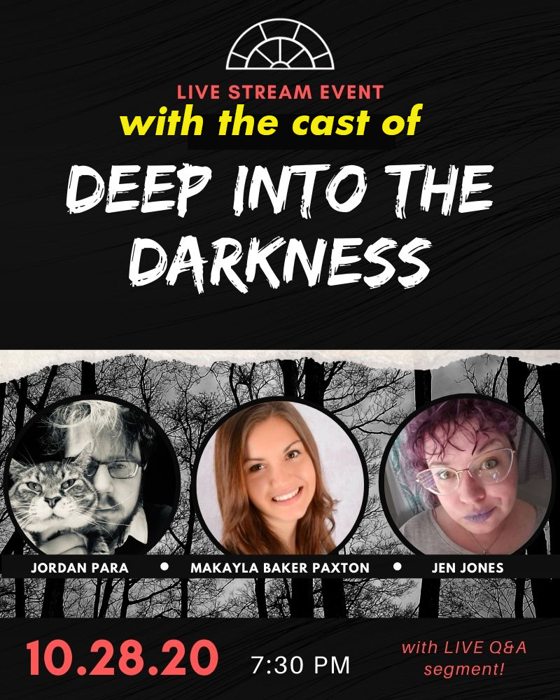 Livestream: Cast of Deep Into The Darkness