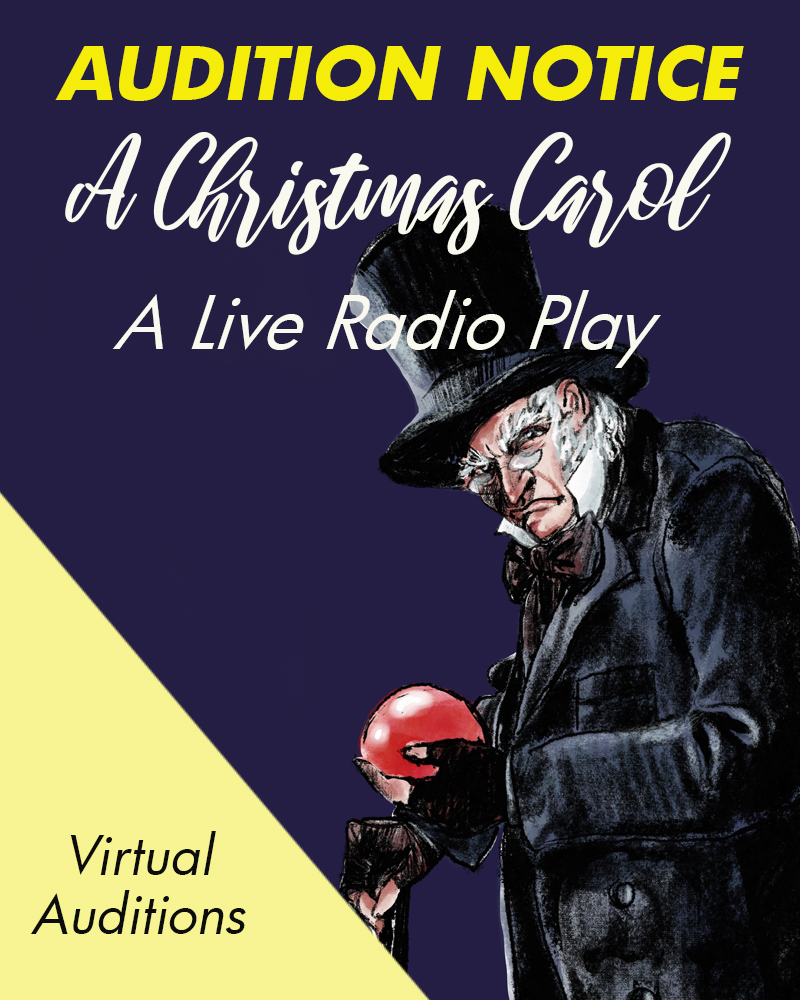 Audition Notice: A Christmas Carol - Live Radio Play