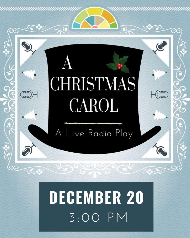A Christmas Carol: A Live Radio Play (Matinee)