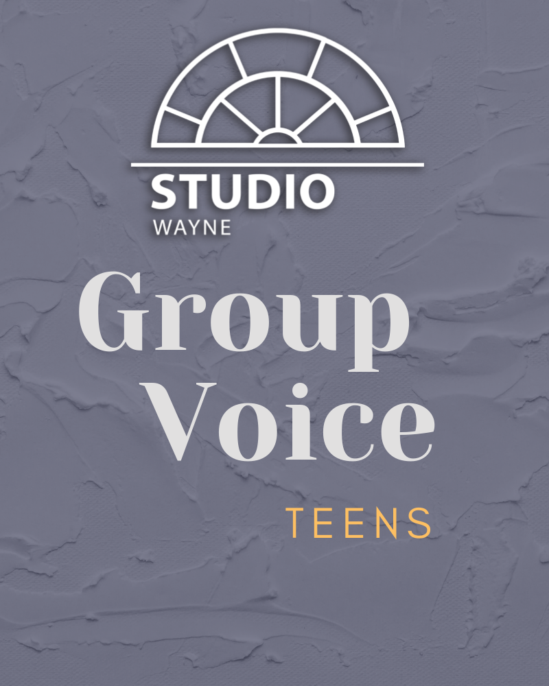 Studio Wayne: Group Voice (Teens)