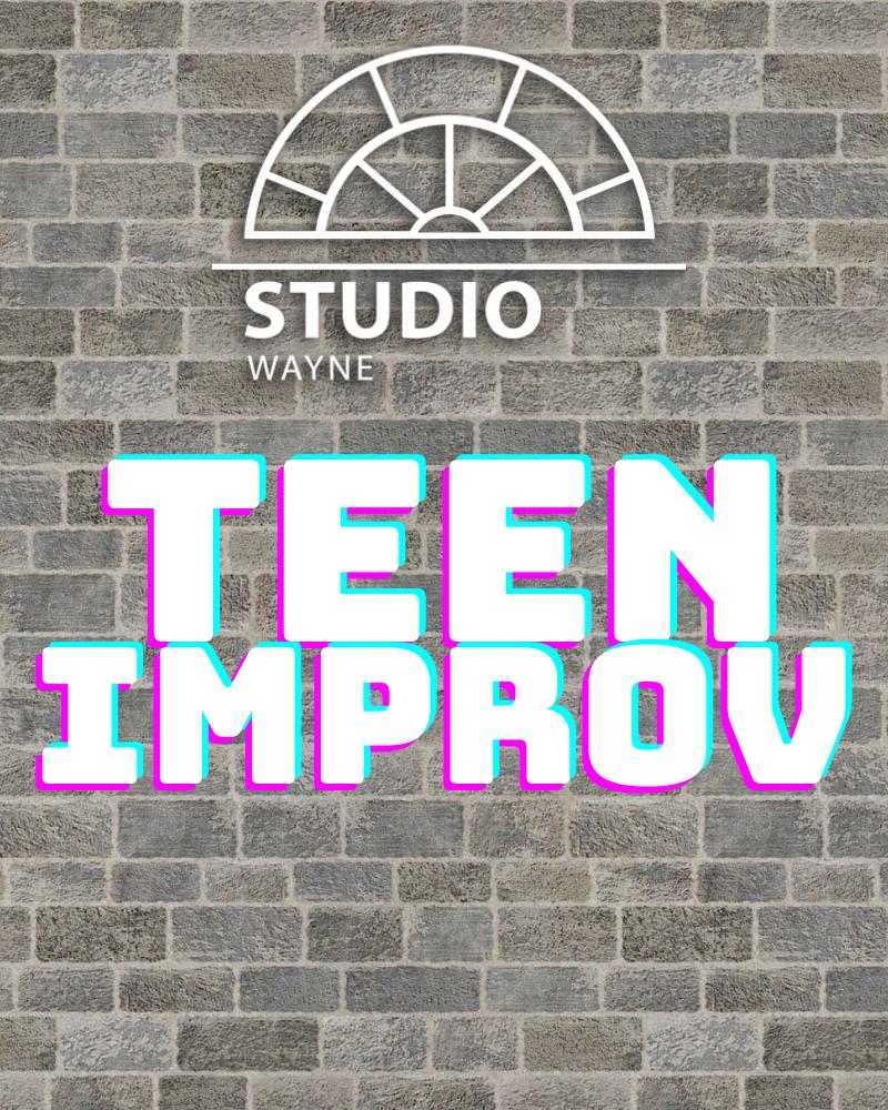 Studio Wayne: Teen Improv