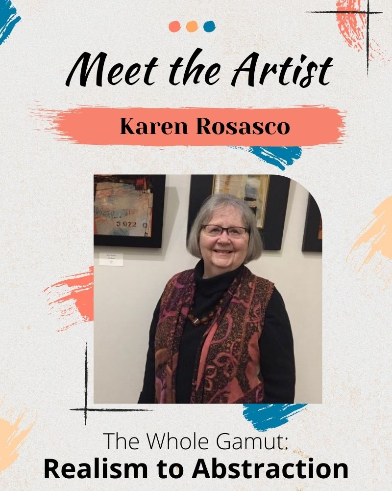 Meet The Artist Reception - Karen Rosasco