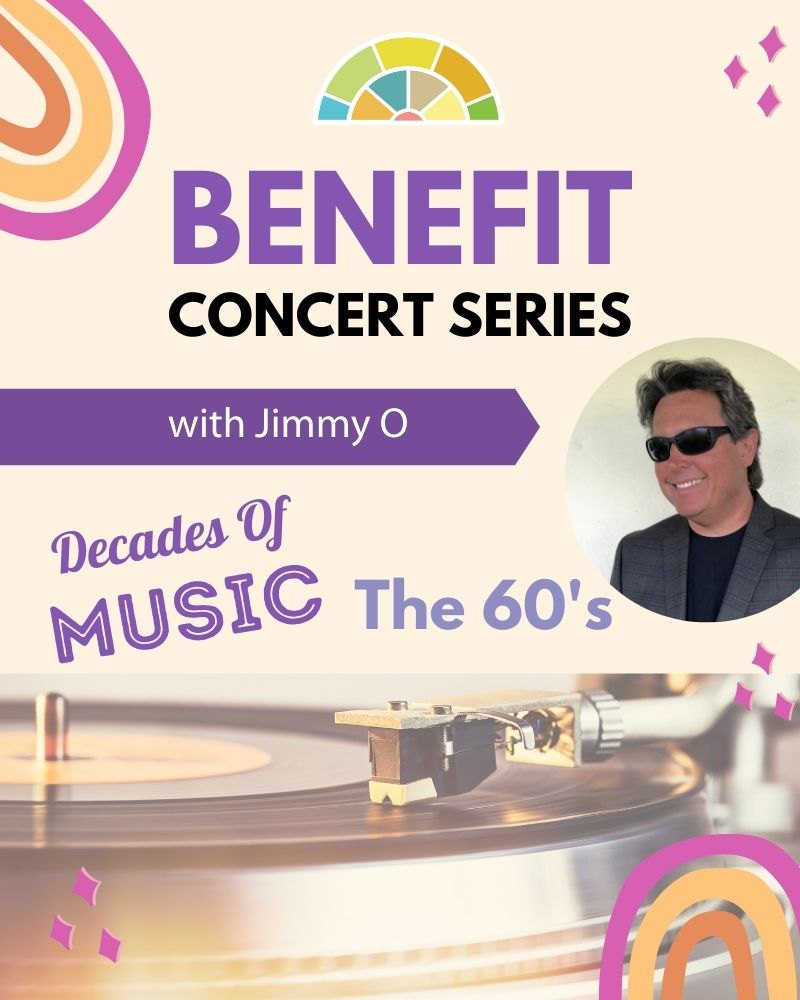 Benefit Concert Series with Jimmy O! Decades of Music: The 1960's