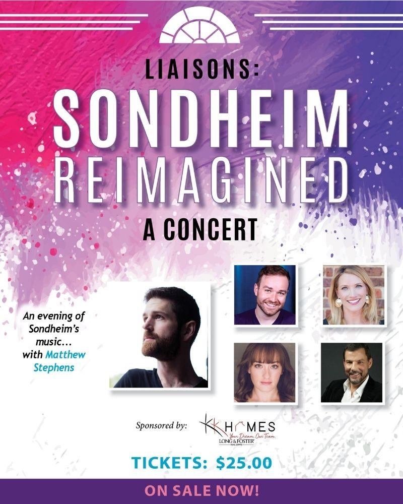 Liaisons: Sondheim Reimagined - A Concert