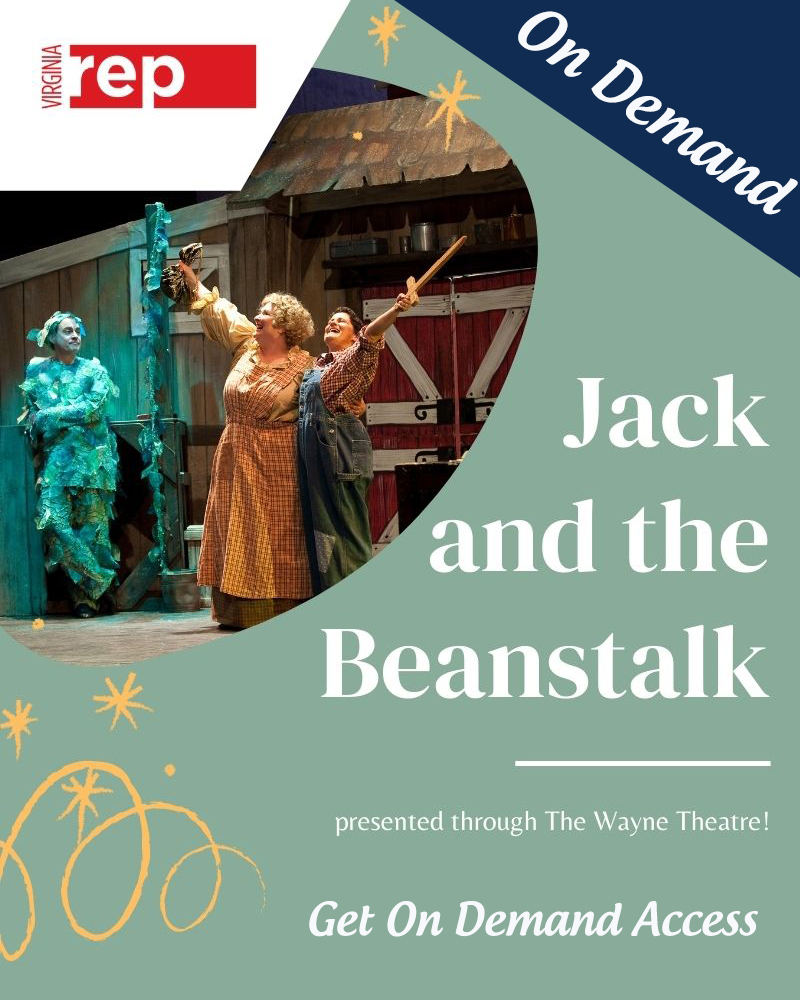 Virginia Repertory Theatre's Jack and the Beanstalk (On Demand)