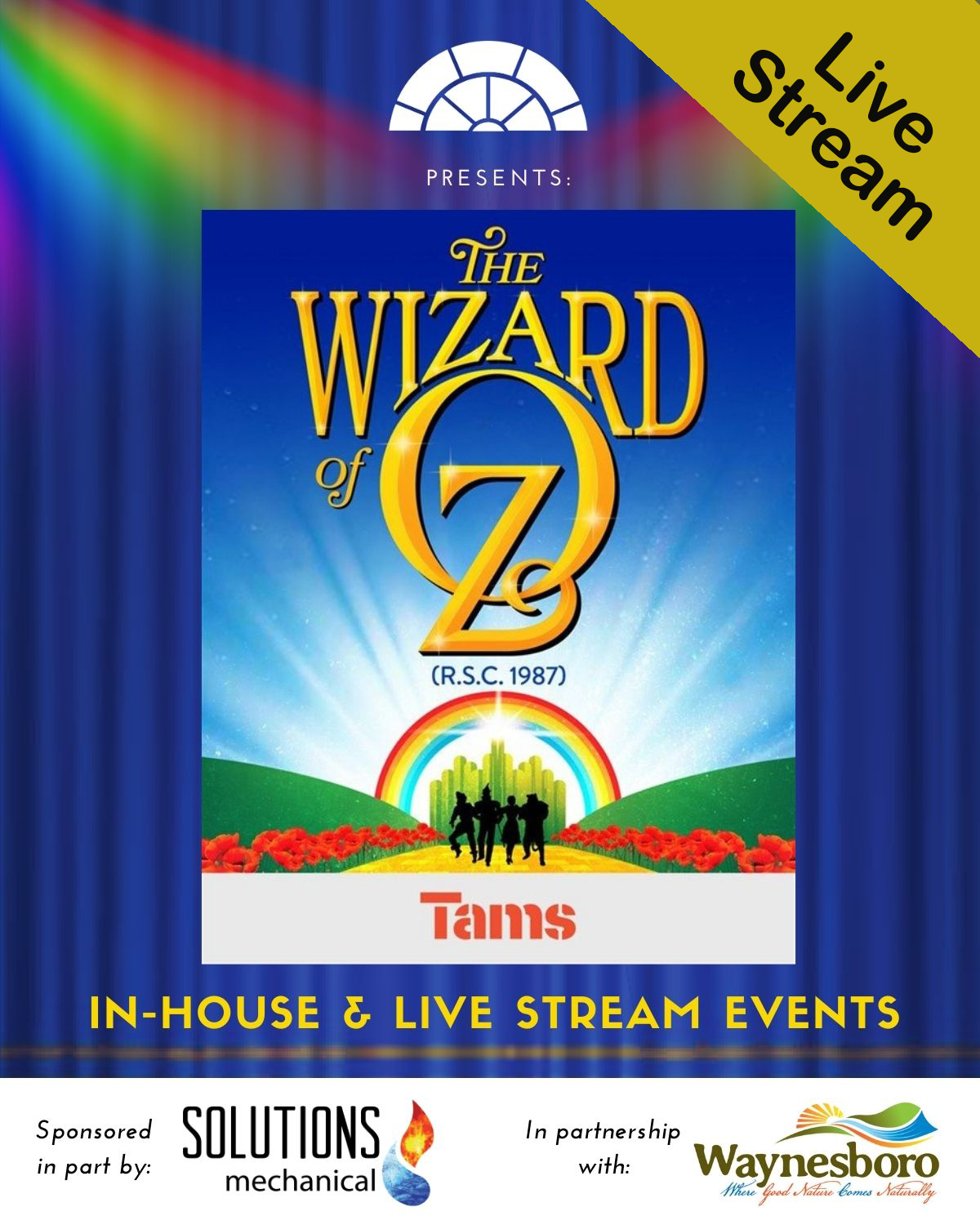 The Wizard of Oz (Live Stream) May 2 Matinee