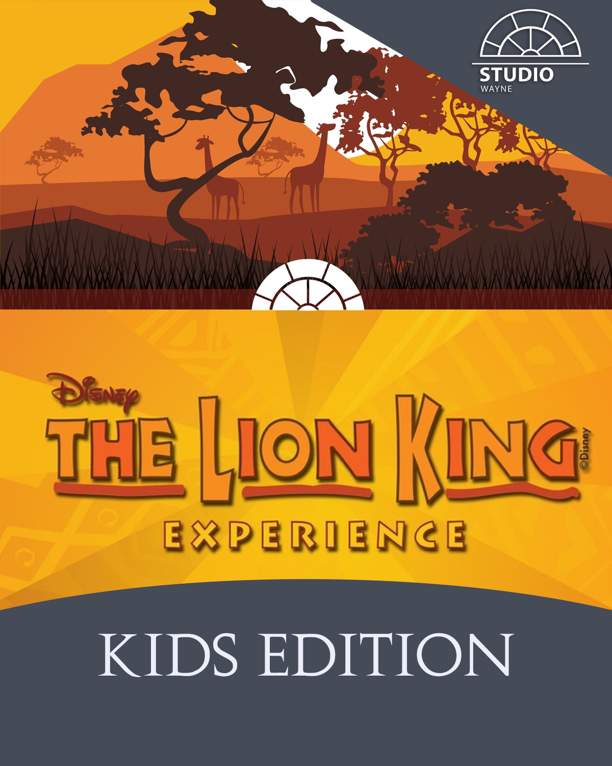 Studio Wayne: Lion King Experience, KIDS Edition