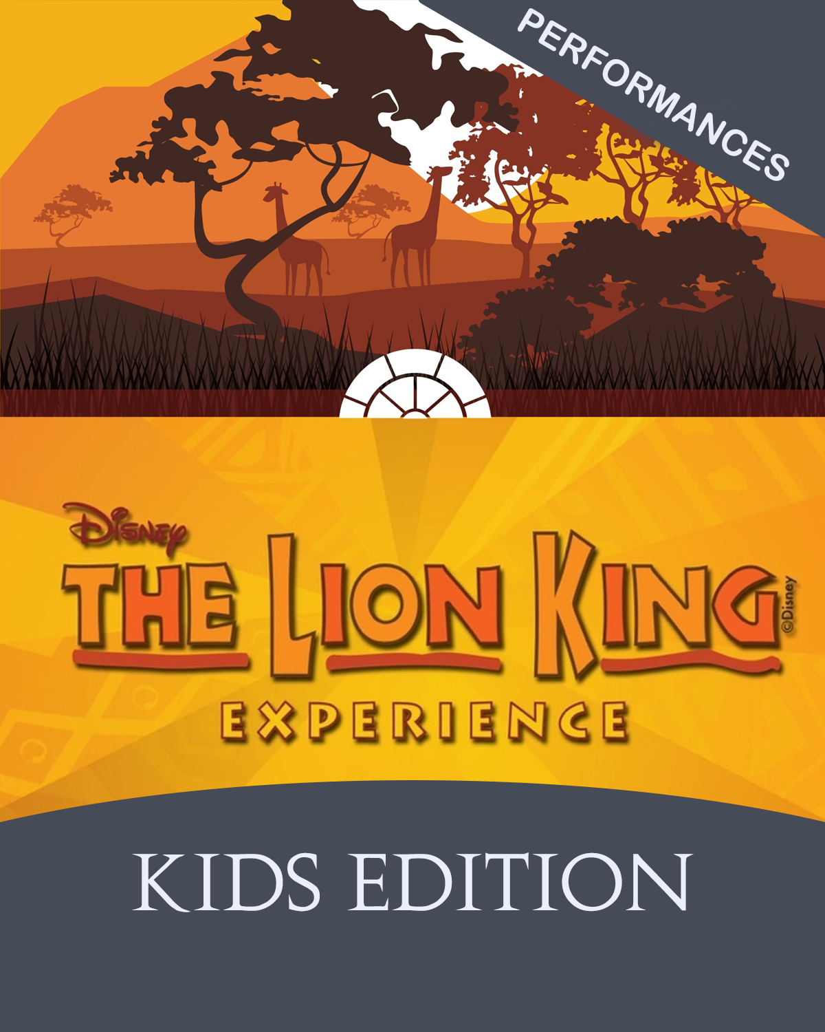 Lion King Experience, Kids: Performance