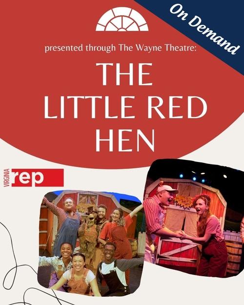 Virginia Repertory Theatre's Little Red Hen (On Demand)