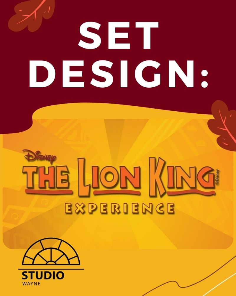 Studio Wayne: Set Design: The Lion King Edition