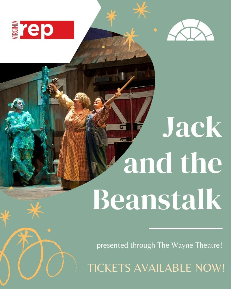 Virginia Repertory Theatre's Jack and the Beanstalk (on the BIG Screen in June)