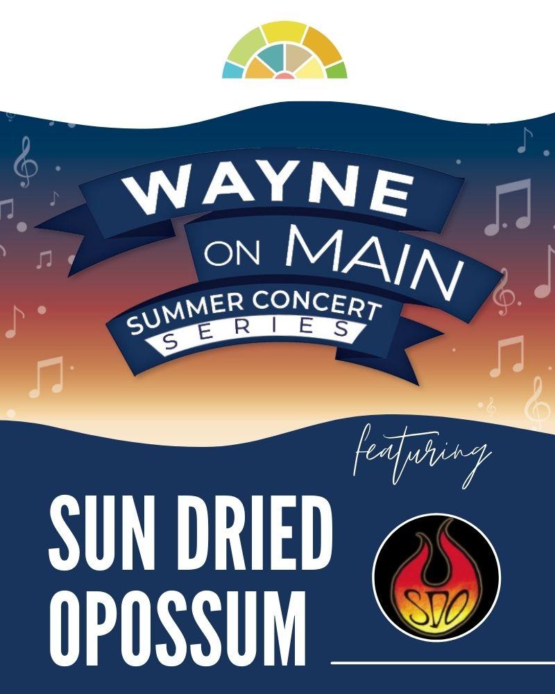Wayne on Main: Sun Dried Opossum