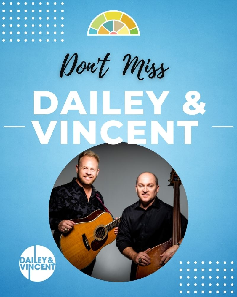 An Evening With Dailey & Vincent