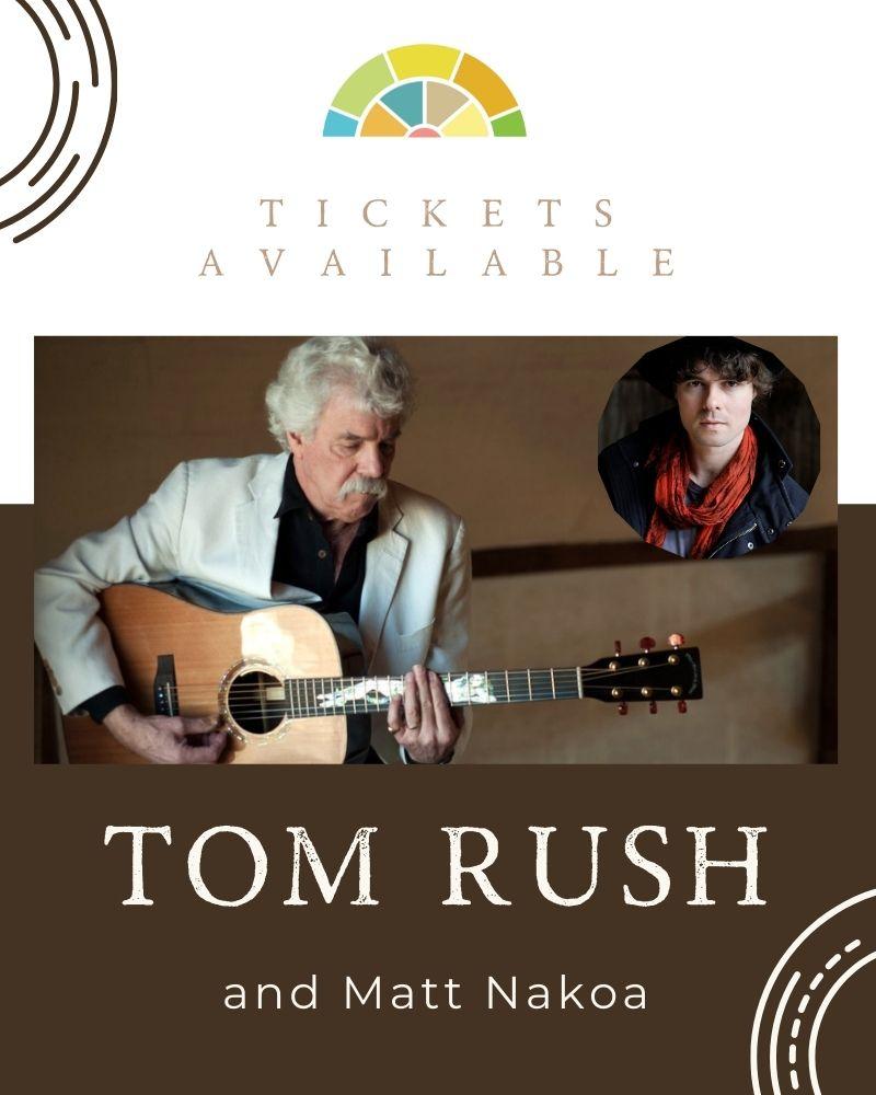Tom Rush Accompanied by Matt Nakoa