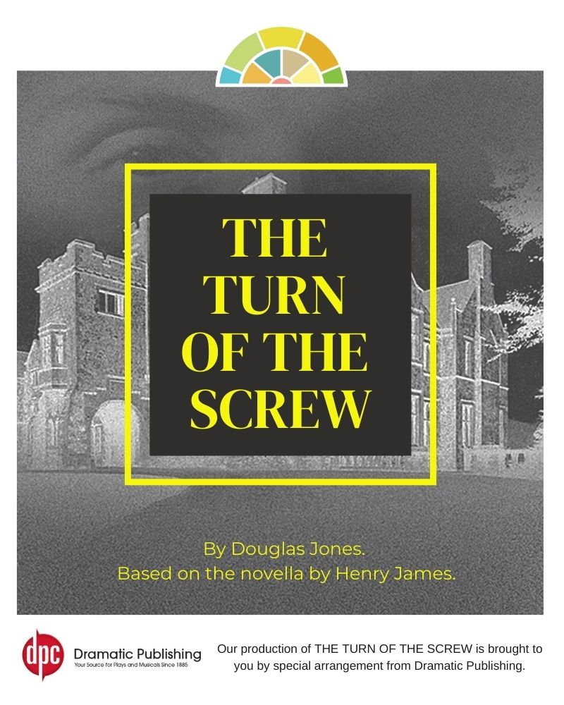 The Turn of the Screw - Oct. 16