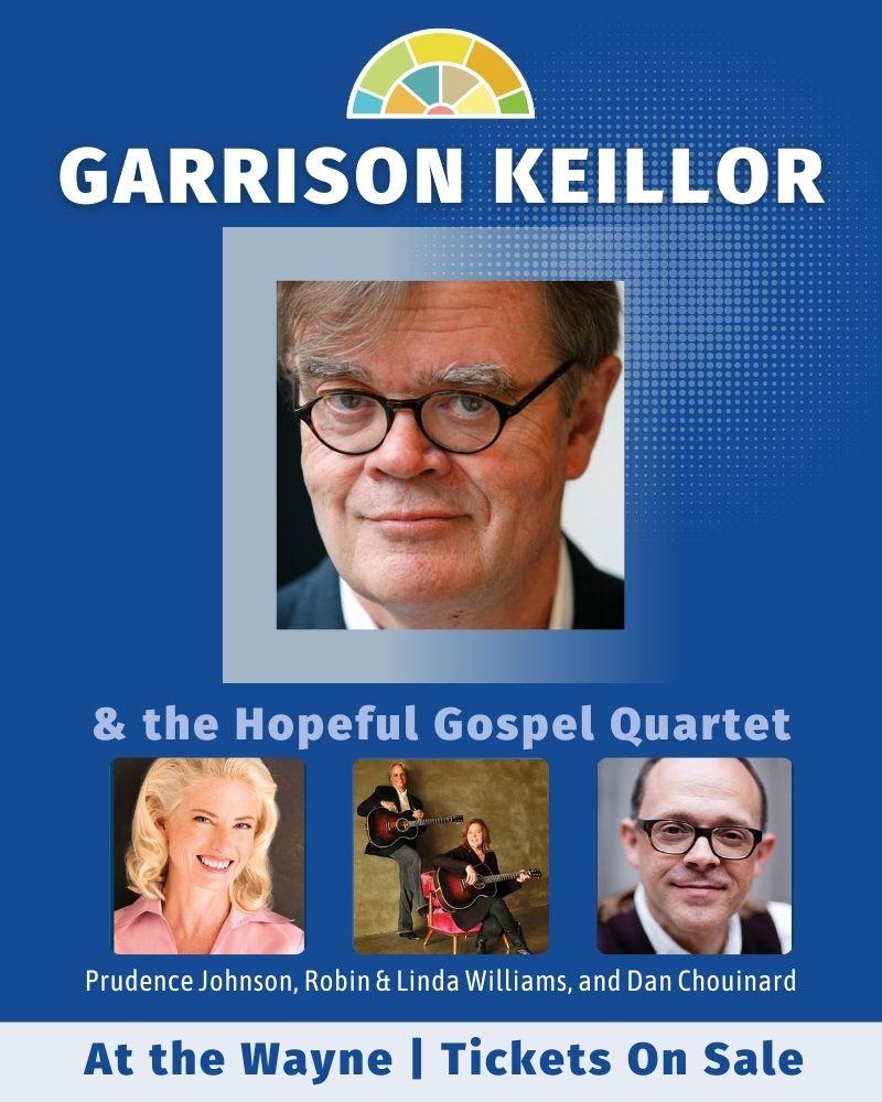 Garrison Keillor and The Hopeful Gospel Quartet