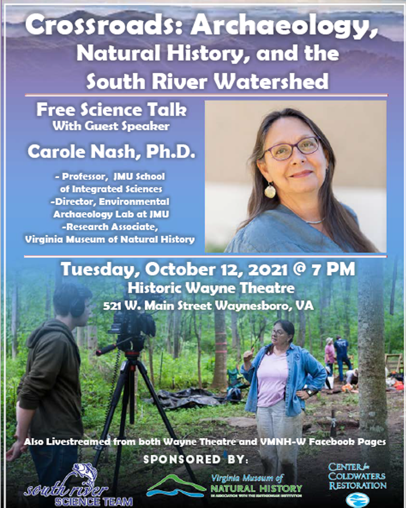 Science Talk: Crossroads: Archaeology, Natural History, and the South River Watershed