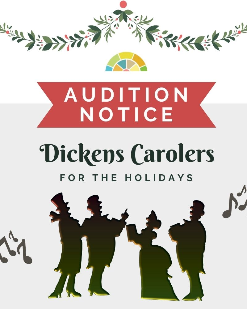 AUDITIONS: Dickens Carolers