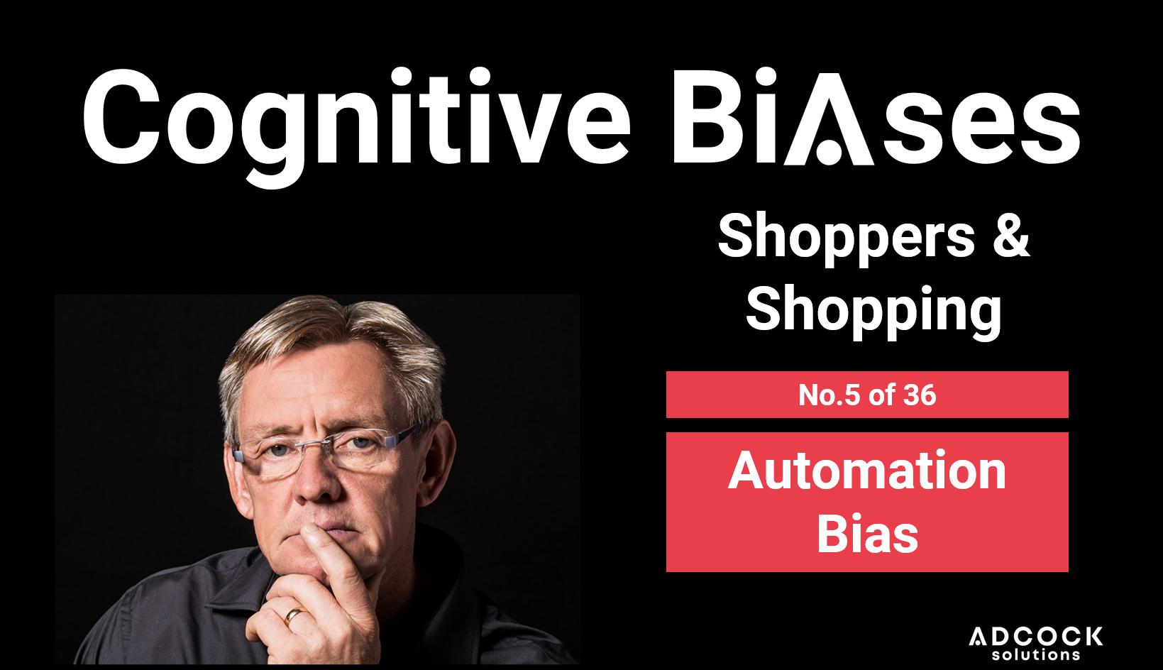 No.5 of 36 Automation Bias