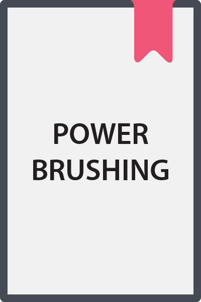 Power Brushing