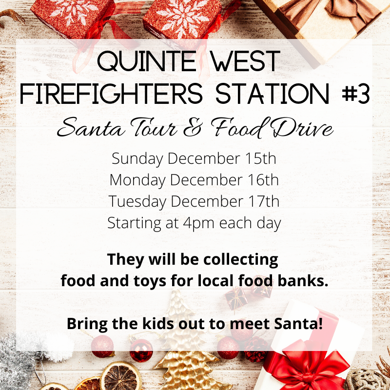 The Quinte West Station #3 will be collecting food and toys for local food banks