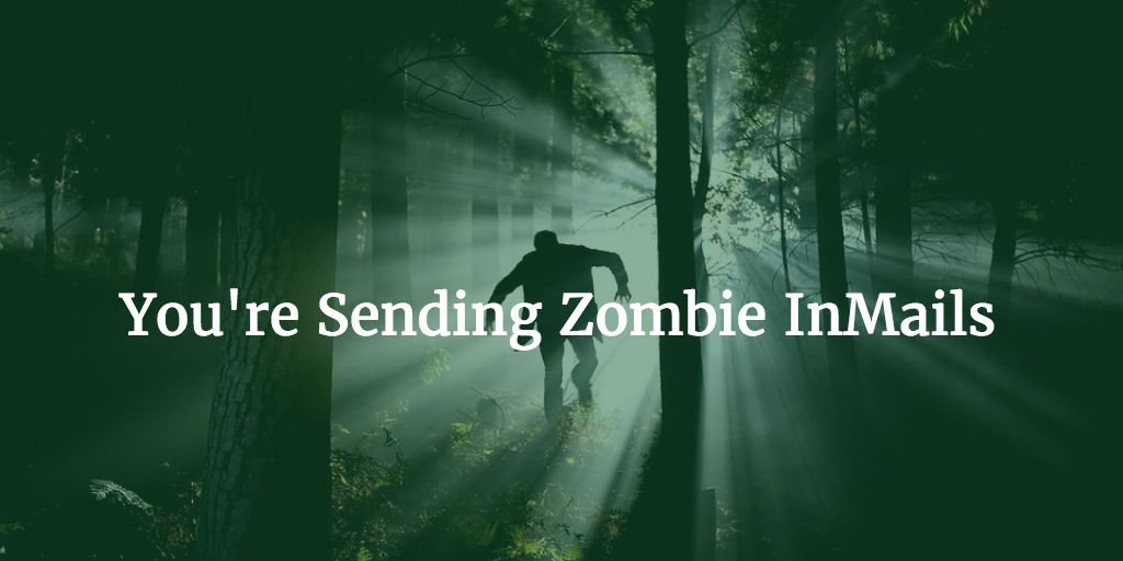 Zombie InMails
