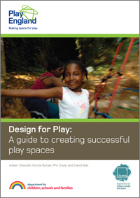 Design for Play: A guide to creating successful play spaces front cover