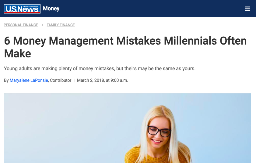 https://money.usnews.com/money/personal-finance/family-finance/articles/2018-03-02/6-money-management-mistakes-millennials-often-make