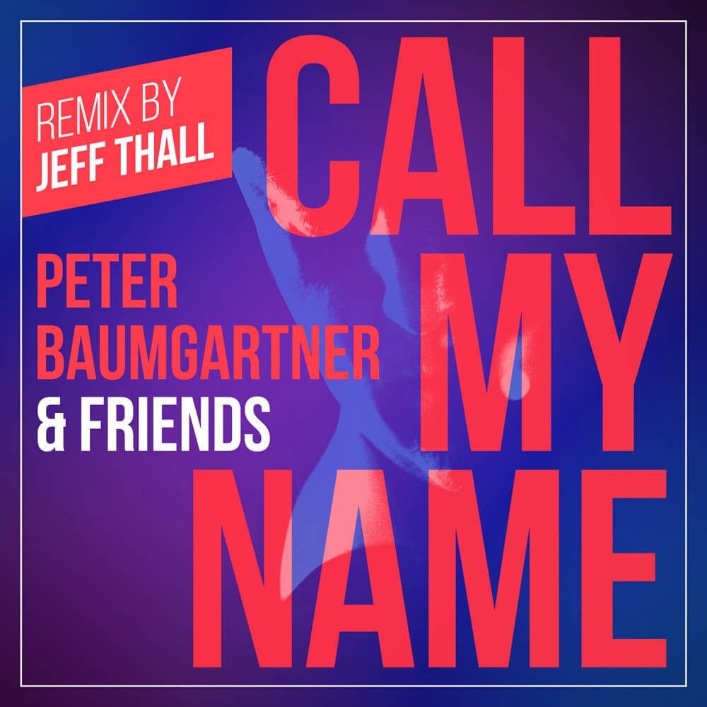 Call My Name (Remix by Jeff Thall) - Single