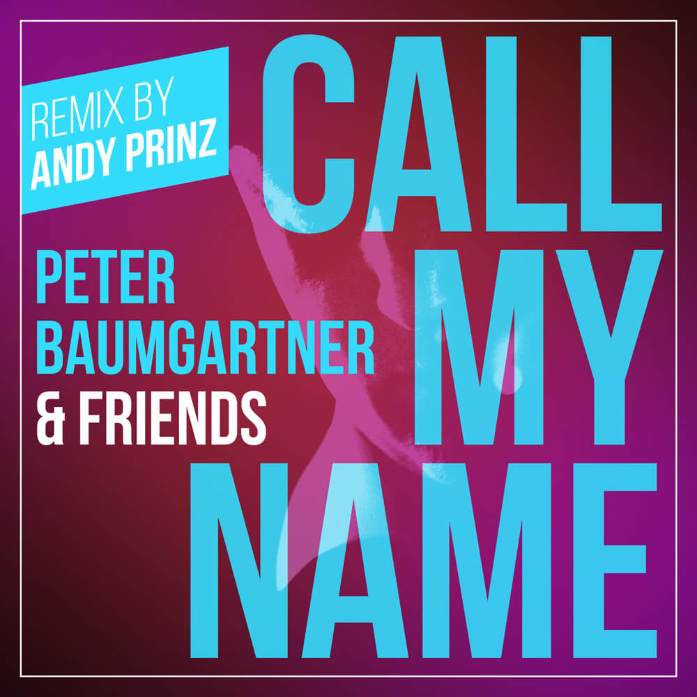 Call My Name (Remix by Andy Prinz) - Single