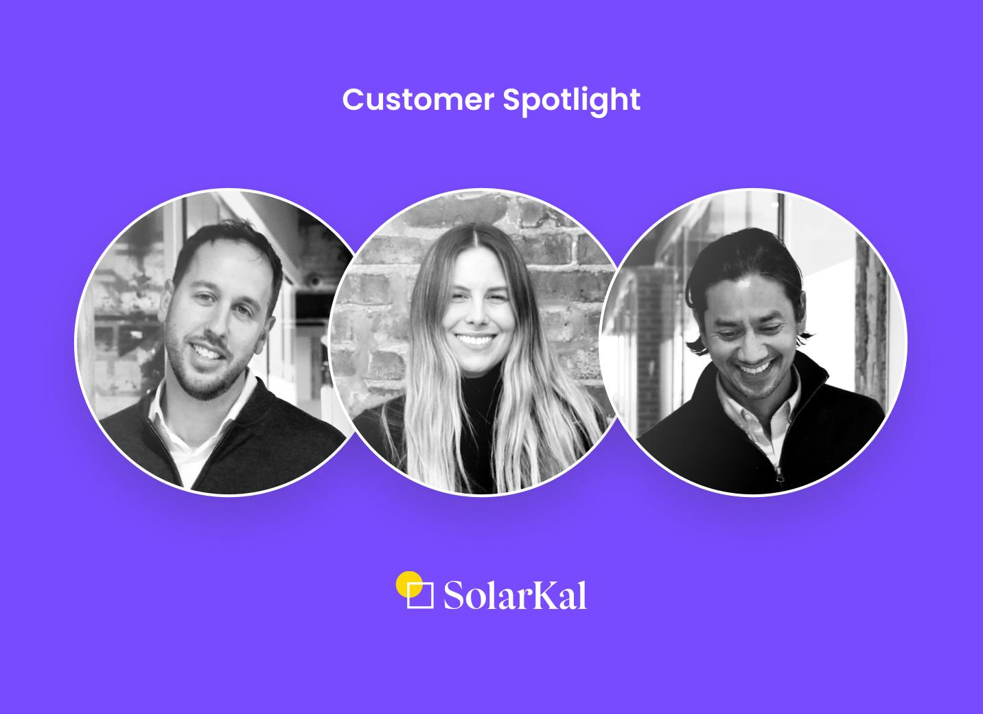 Customer Spotlight: SolarKal smooths the transition to solar energy