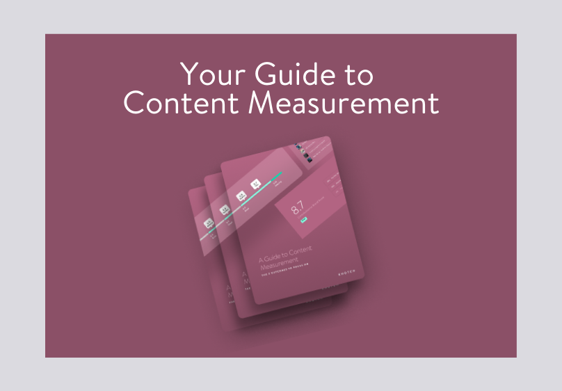 Your Guide to Content Measurement
