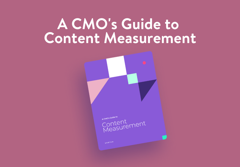 A CMO's Guide to Content Measurement