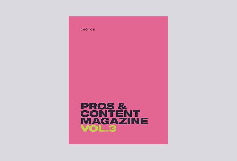 Pros & Content Magazine Vol 3
