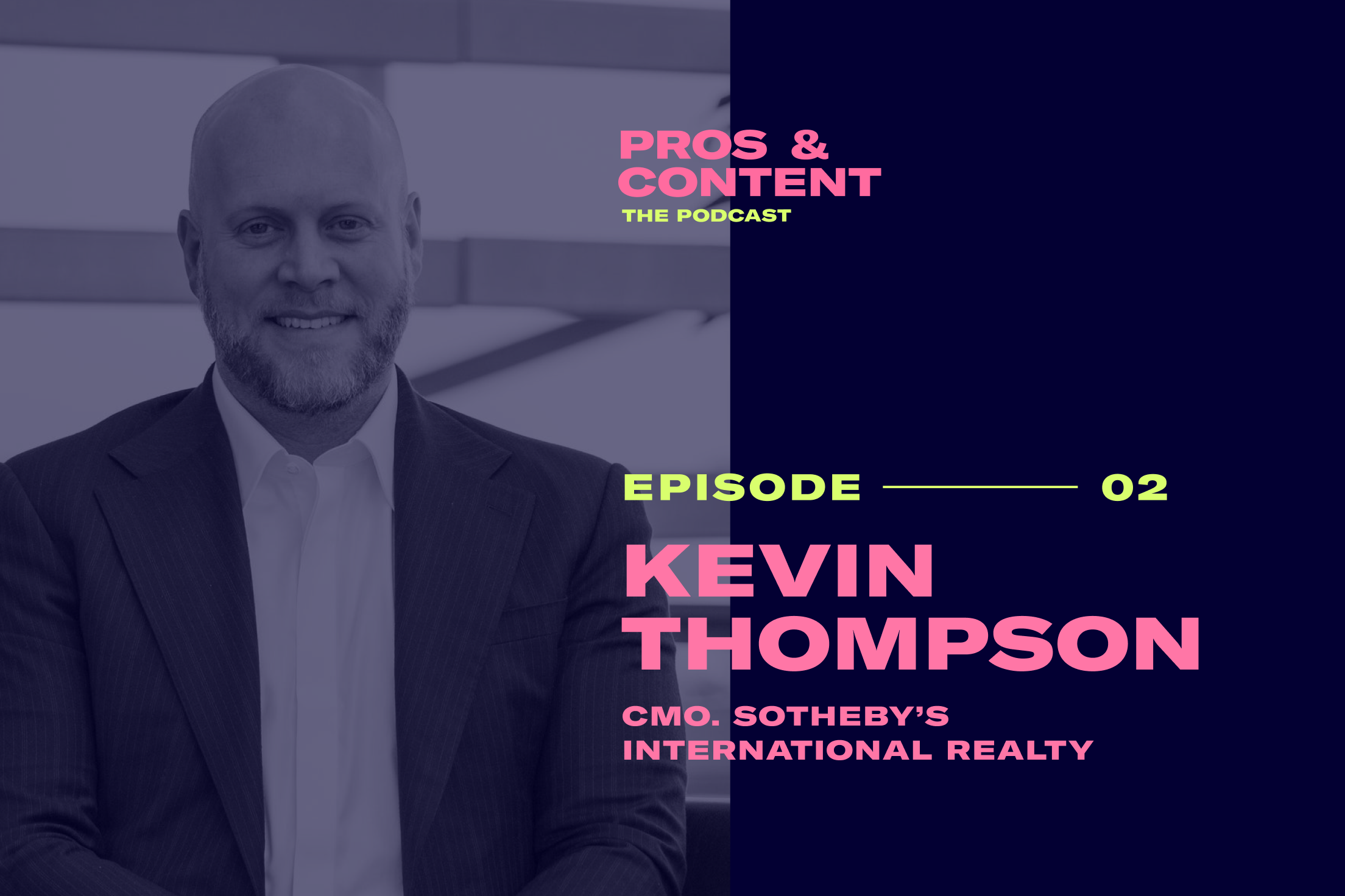 Pros & Content Podcast: Kevin Thompson on Real Estate Content Marketing