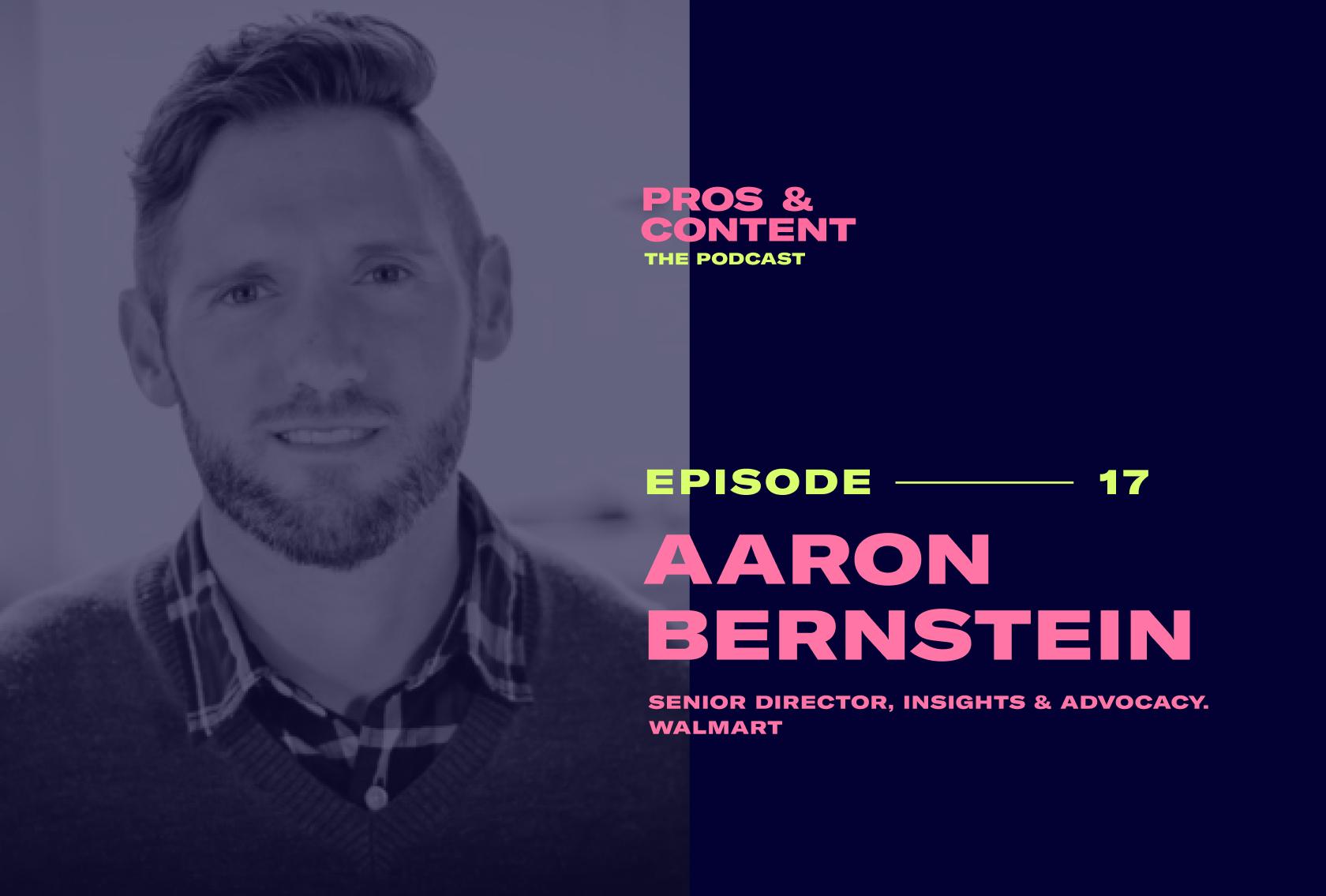 Pros & Content Podcast: Aaron Bernstein