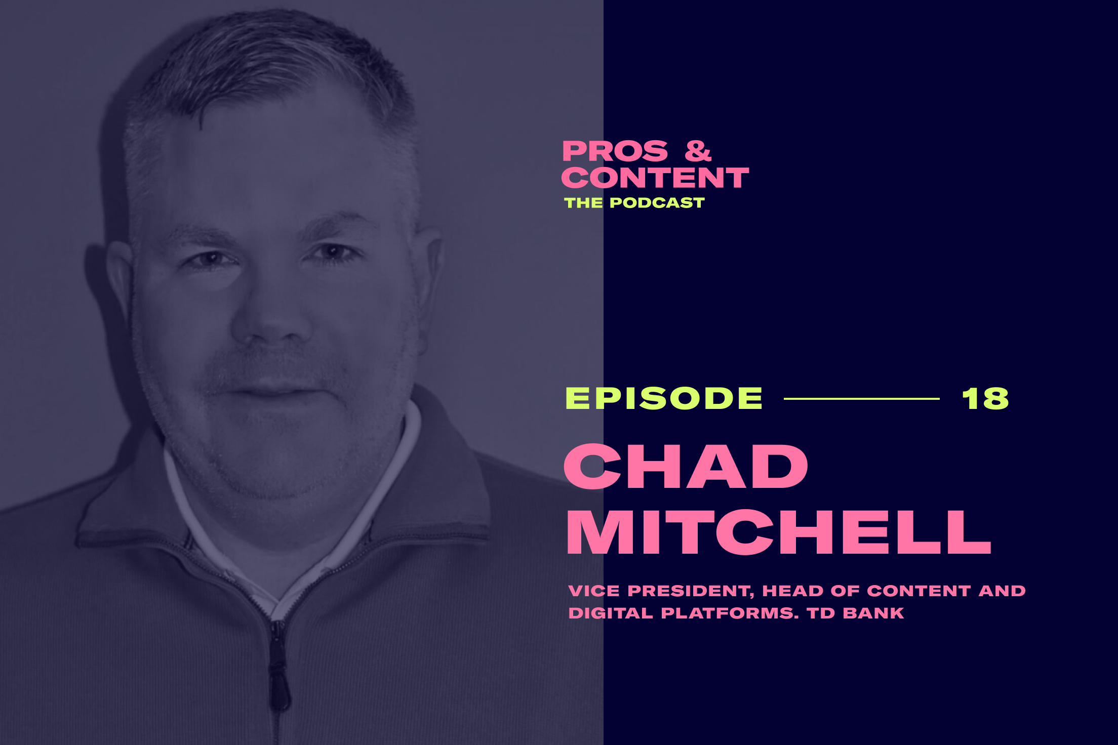 Pros & Content Podcast: Chad Mitchell