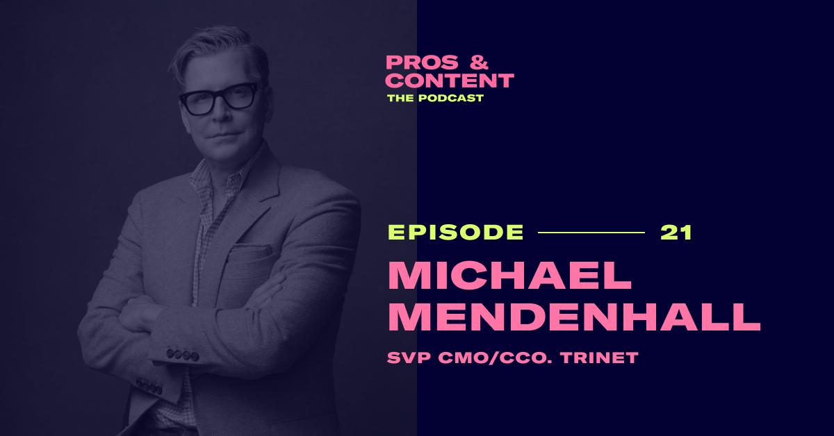 Pros & Content Podcast: Michael Mendenhall