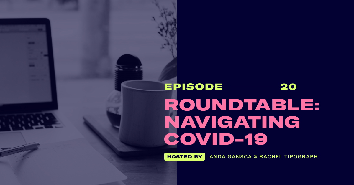 Pros & Content Podcast: Roundtable - Navigating COVID-19