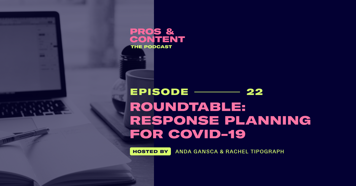 Pros & Content Podcast: Roundtable - Marketing Response Planning for COVID-19