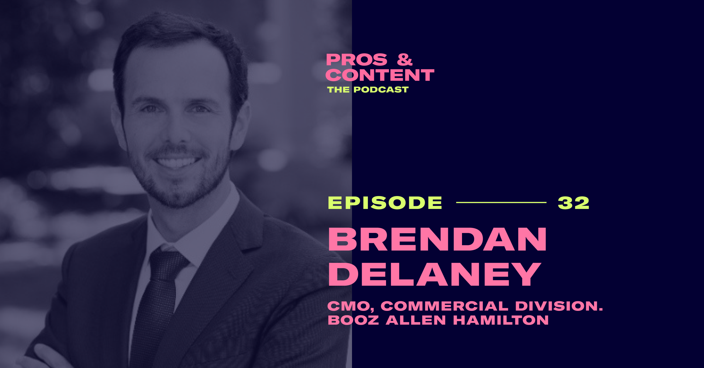 Pros & Content Podcast: Brendan Delaney
