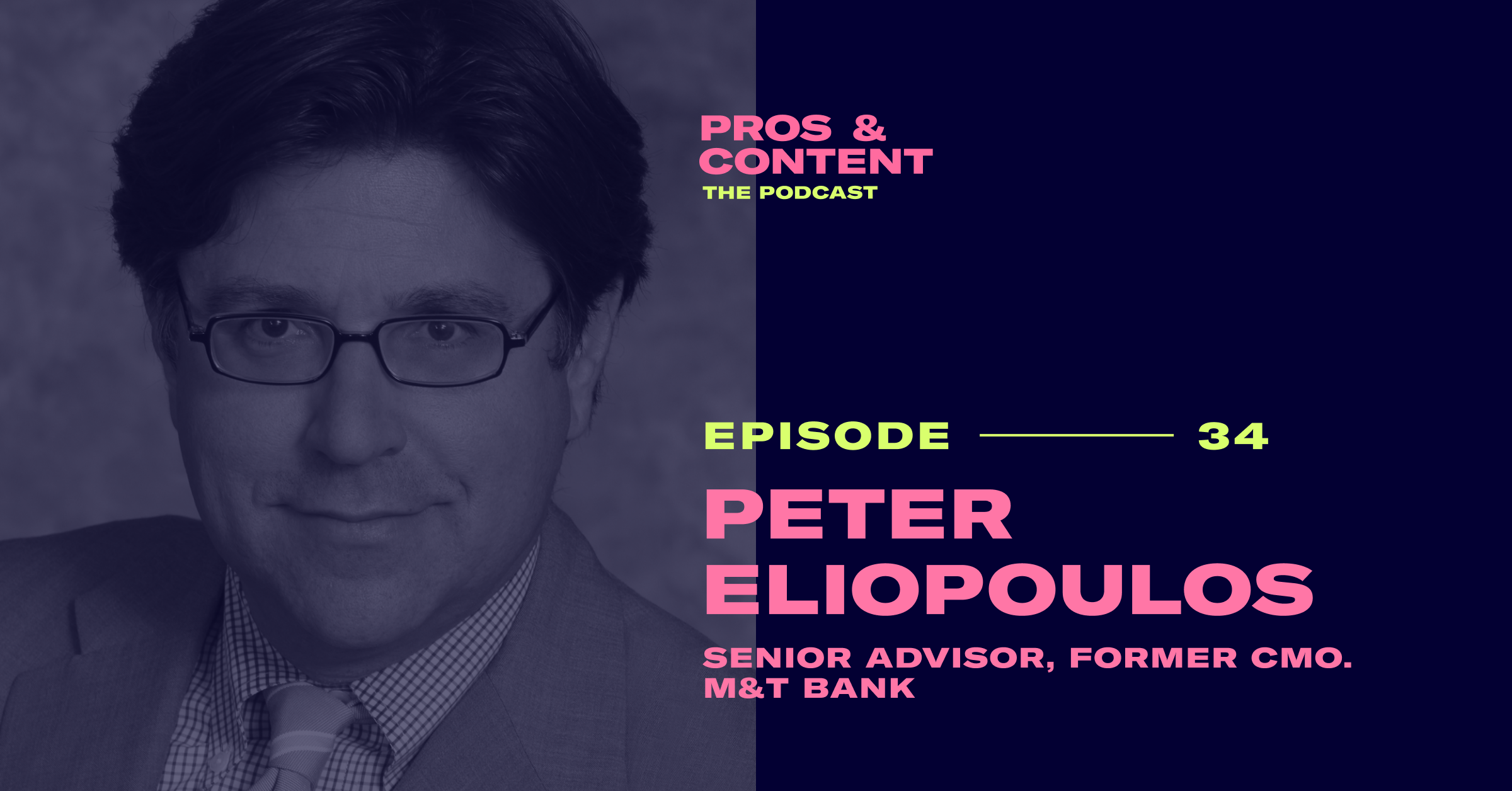 Pros & Content Podcast: Peter Eliopoulos