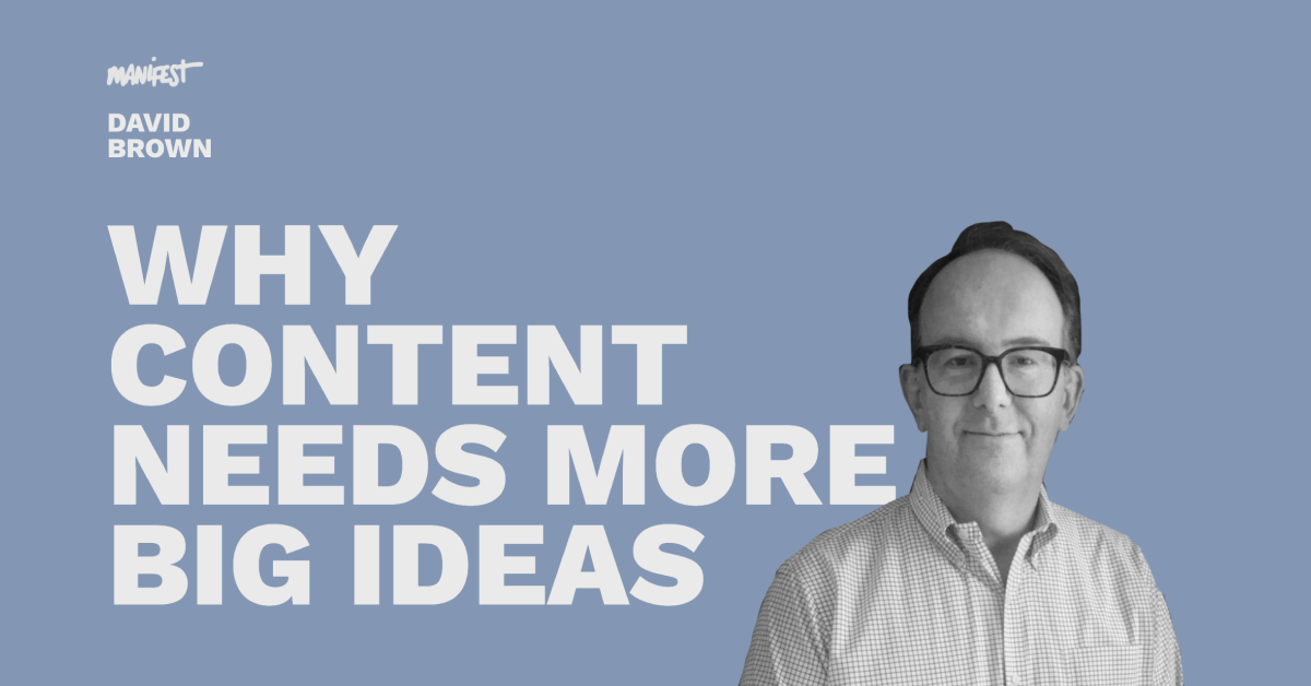 Why Content Needs More Big Ideas - Pros and Content Connect 2020