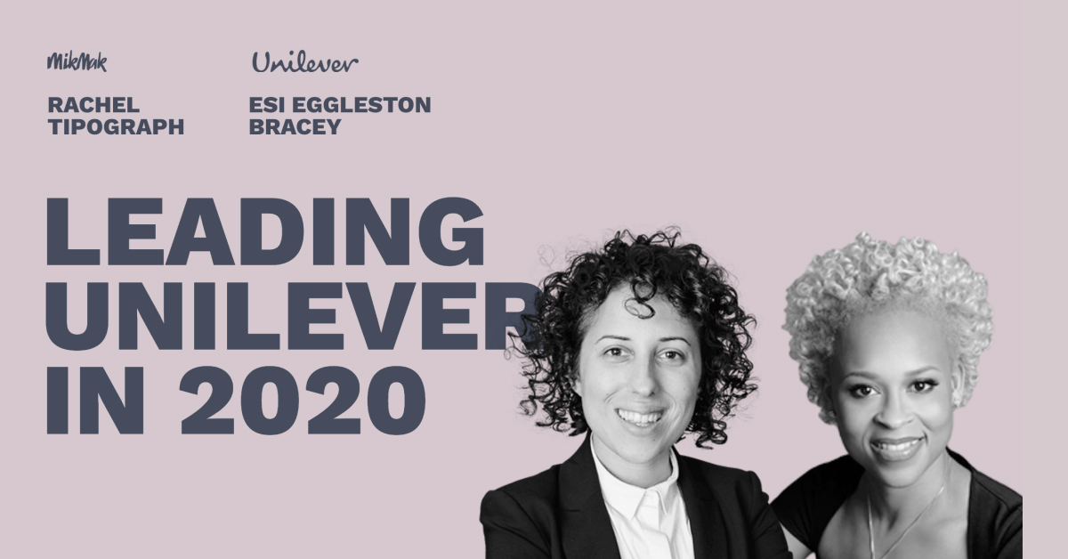 Leading Unilever in 2020 - Pros and Content Connect 2020