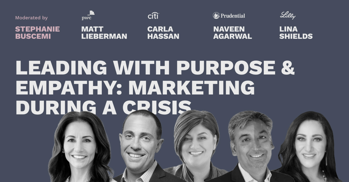 Leading with Purpose & Empathy: Marketing During a Crisis - Pros and Content Connect 2020